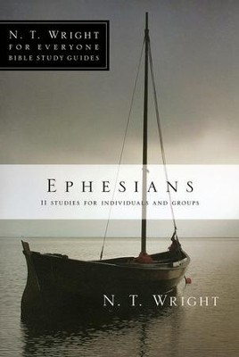 Ephesians: N.T. Wright for Everyone Bible Study Guides   -     By: N.T. Wright, Lin Johnson