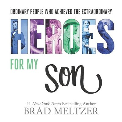 Heroes for My Son - eBook  -     By: Brad Meltzer