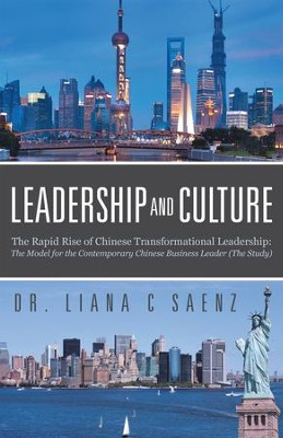 Leadership and Culture                                      -     By: Liana C. Saenz
