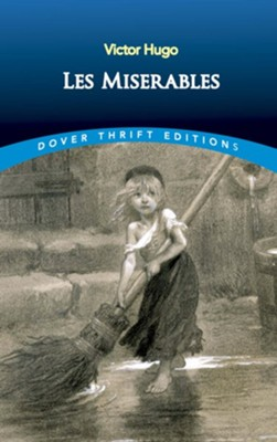 Les Miserables  -     Translated By: Isabel Hapgood     By: Victor Hugo