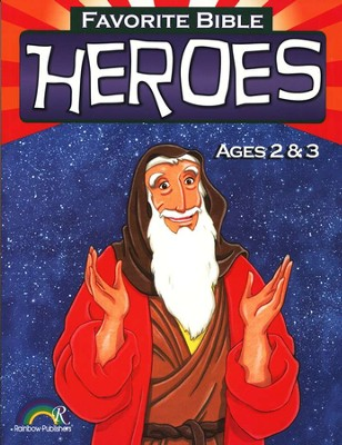 Favorite Bible Heroes, Ages 2-3  -     By: Rainbow Publishers