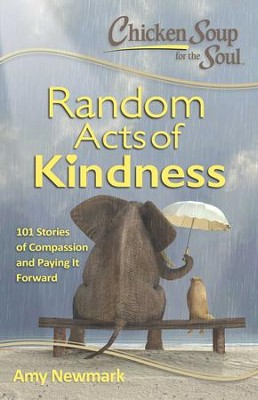 Chicken Soup for the Soul: Hidden Heroes: 101 Stories about Random Acts of Kindness and Doing the Right Thing - eBook  -     By: Amy Newmark