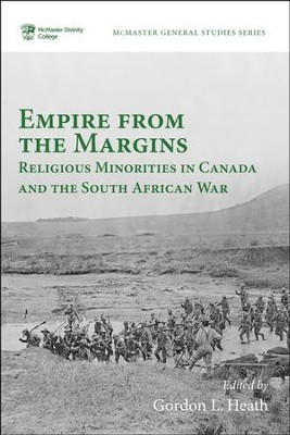 Empire from the Margins: Religious Minorities in Canada and the South African War  -