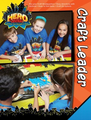 VBS 2017 Hero Central: Discover Your Strength in God! - Craft Leader  -