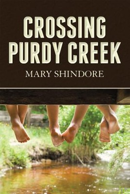 Crossing Purdy Creek - eBook  -     By: Mary Shindore