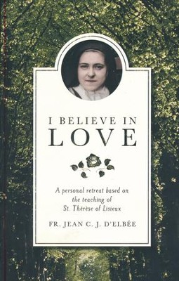 I Believe in Love, Leader's Edition    -     By: Rita Ford