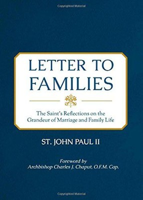 Letter to Families  -     By: Saint John Paul II