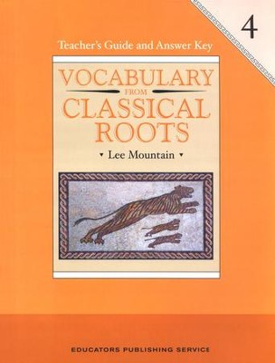Vocabulary from the Classical Roots Book 4 Teacher Guide & Answer Key  -