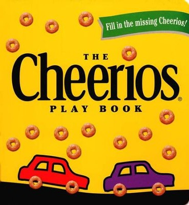 The Cheerios Play Book   -     By: Lee Wade