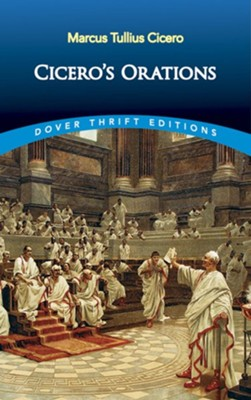 Cicero's Orations  -     Translated By: Charles Duke Yonge     By: Marcus Tullius Cicero