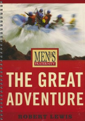 Men's Fraternity: The Great Adventure, Member Book  -     By: Robert M. Lewis