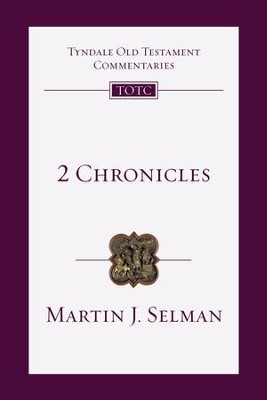 2 Chronicles - eBook  -     By: Martin J. Selman