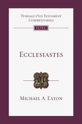 Ecclesiastes - eBook  -     By: Michael A. Eaton