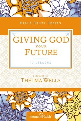 Embracing Your Future - eBook  -     By: Women of Faith