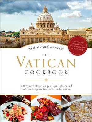 The Vatican Cookbook: 500 Years of Classic Recipes   -     By: David Geisser, Erwin Niederberger, Thomas Kelly
