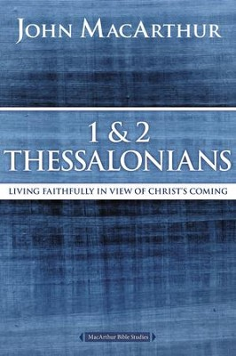 1 and 2 Thessalonians and Titus: Living Faithfully in View of Christ's Coming - eBook  -     By: John MacArthur