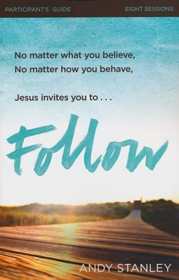 Follow, Participant's Guide    -     By: Andy Stanley