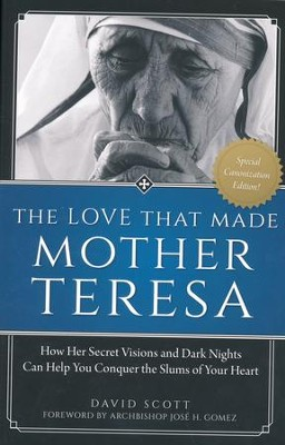Love That Made Mother Teresa, Special Canonization Edition   -     By: David Scott