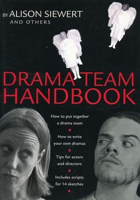 Drama Team Handbook: 11 Scripts That Bring the Gospels to Life  -     By: Alison Siewert