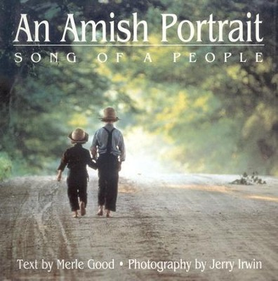 An Amish Portrait  -     By: Merle Good