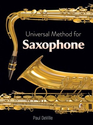 Universal Method for Saxophone  -     By: Paul DeVille