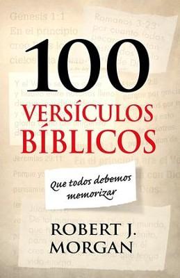 100 Versiculos Biblicos Que Todos Debemos Memorizar Ebook