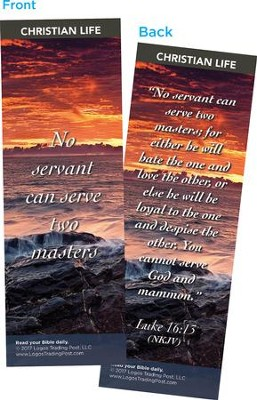 No Servant Can Serve Two Masters Bookmarks, Pack of 25  -