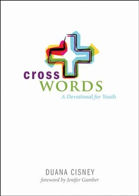 Cross Words: A Devotional for Youth - eBook  -     By: Duana Cisney
