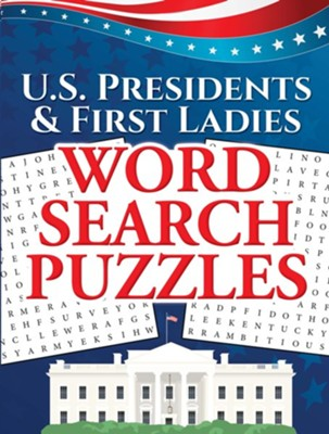 U.S. Presidents & First Ladies Word Search Puzzles  -     By: Frank J. D'Agostino, Victoria Fremont, David S. Marshall, Ilene J. Rattiner
