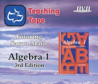 Teaching Tape Full Set DVDs: Saxon Math Algebra 1, 3rd Edition  -