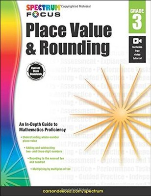 Spectrum Place Value and Rounding, Grade 3  -