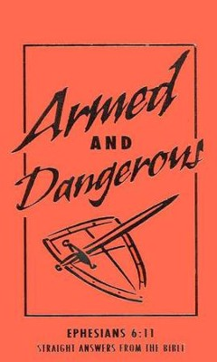 Armed and Dangerous                  -     By: Ken Abraham