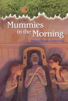 Magic Tree House #3: Mummies In The Morning  -     By: Mary Pope Osborne     Illustrated By: Sal Murdocca
