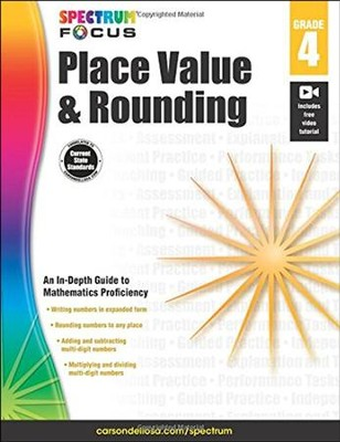 Spectrum Place Value and Rounding, Grade 4  -