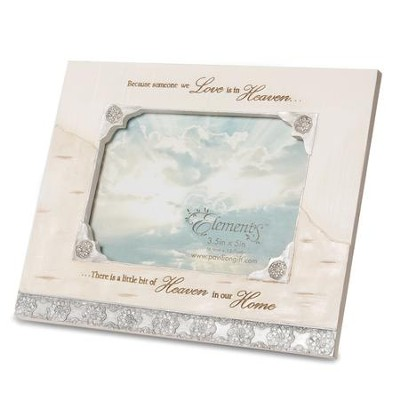 Because Someone We Love is in Heaven Photo Frame  -