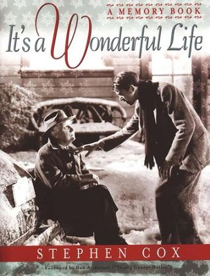 It's A Wonderful Life: Memory Book  -     By: Stephen Cox