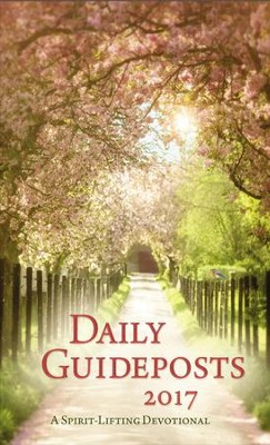 Daily Guideposts 2017: A Spirit-Lifting Devotional - eBook  -     By: Guideposts