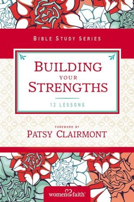 Building Your Strengths: Who Am I in God's Eyes? (And What Am I Supposed to Do about it?) - eBook  -     By: Women of Faith