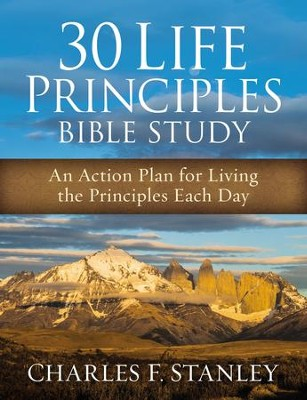 30 Life Principles Bible Study: An Action Plan for Living the Principles Each Day - eBook  -     By: Charles Stanley