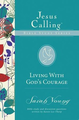 Living with God's Courage - eBook  -     By: Sarah Young