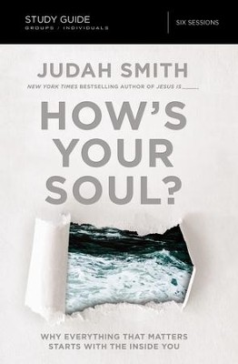 How's Your Soul? Study Guide - eBook  -     By: Judah Smith