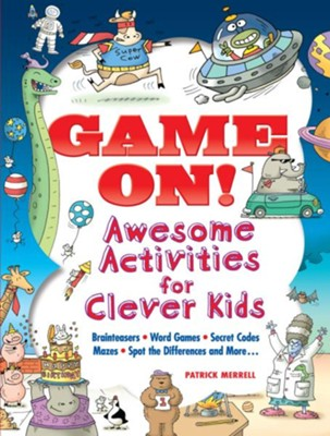 Game On! Awesome Activities for Clever Kids  -