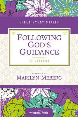 Following God's Guidance: Growing in Faith Every Day - eBook  -     By: Women of Faith