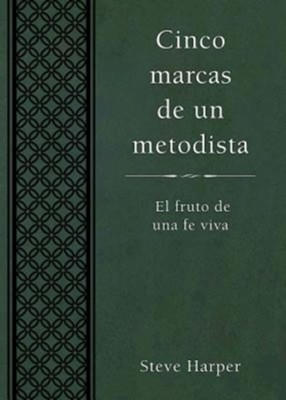 Five Marks of a Methodist, Spanish Edition  -     By: Steve Harper