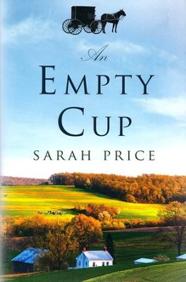 An Empty Cup  -     By: Sarah Price