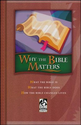 BJU Why the Bible Matters, Student Text (Updated Copyright)  -