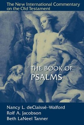 Book of Psalms: New International Commentary on the Old Testament (NICOT)   -     By: Nancy deClaisse-Walford, Rolf Jacobson, Beth Tanner
