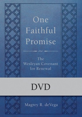 One Faithful Promise: The Wesleyan Covenant for Renewal, DVD   -     By: Magrey deVega