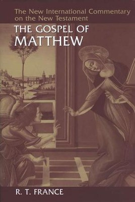 Gospel of Matthew: New International Commentary on the New Testament (NICNT)   -     By: R.T. France