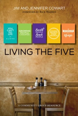 Living the Five: Community Group Participant and Leader Guide  -     By: Jim Cowart, Jennifer Cowart